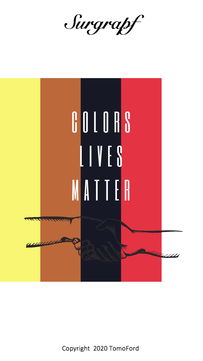 COLORS LIVES MATTER